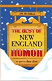The Best of New England Humor... or Pretty Darn Close, Jim Brunelle, 0899092268