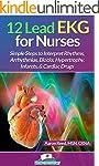 12 Lead EKG for Nurses: Simple Steps...