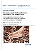 Die Postsowjetische Transformation Im Baltikum und Südkaukasus : Eine Vergleichende Untersuchung der Politischen Entwicklung Lettlands und Aserbaidschans 1985-2009, Musayev, Kamran and Henschel, Sandro, 3838201035