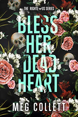 Meg Collett: Bless Her Dead Heart: A Southern Paranormal Suspense Novel (The Righteous Book 1)