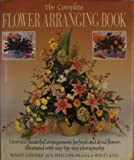 The Complete Flower Arranging Book, Susan Conder and Sue Phillips, 0891344543