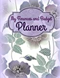 img - for My Finances and Budget Planner (Monthly Bill Organizer-Simple Layout-Affordable Price) (Volume 15) book / textbook / text book