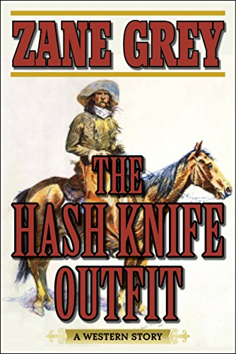 The Hash Knife Outfit: A Western (Bull Rider Border)