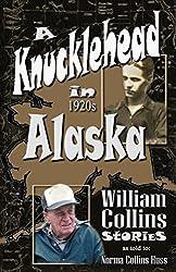 A Knucklehead in 1920s Alaska