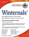 img - for Winternals Defragmentation, Recovery, and Administration Field Guide book / textbook / text book