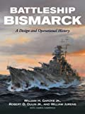 img - for Battleship Bismarck: A Design and Operational History book / textbook / text book