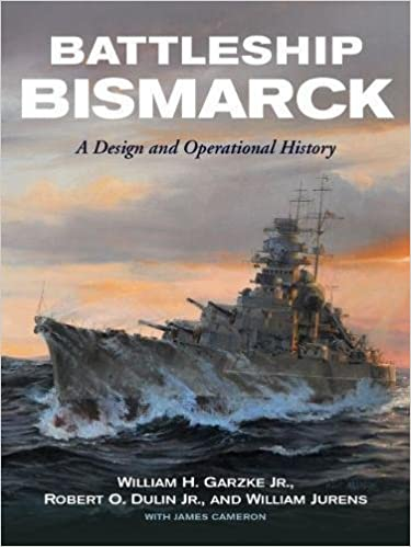 amazon battleship bismarck a design and operational history