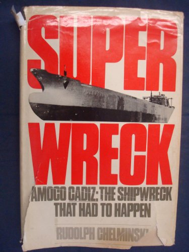 superwreck-amoco-cadiz-the-shipwreck-that-had-to-happen
