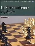 La Nimzo-indienne expliquée