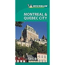 Michelin Green Guide Montreal & Quebec City, 2e