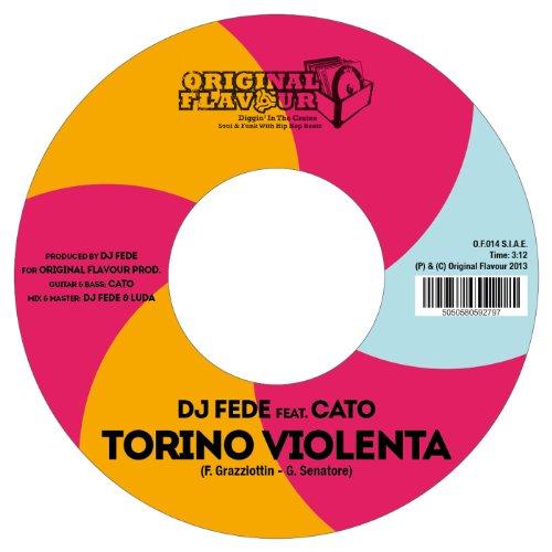 DJ Fede - Torino Violenta