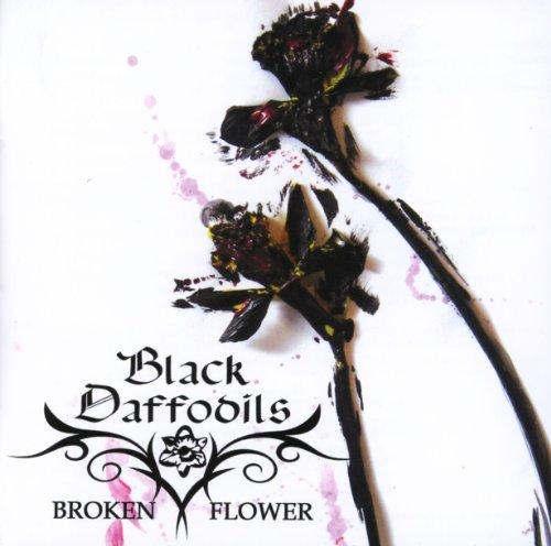 Black Daffodils: Broken Flower (Audio CD)