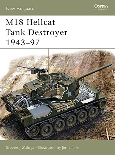M18 Hellcat Tank Destroyer 1943–97 (New Vanguard) (M18 Hellcat Tank Destroyer)