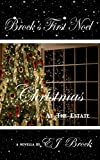 """Brock's First Noel - Christmas At The Estate (A """"SPIRIT"""" MATE SERIES Book 22)"""