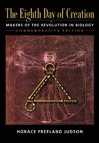 The Eighth Day of Creation: Makers of the Revolution in Biology Pdf