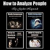 #4: How to Analyze People: Secrets of Body Language and Communication Skills