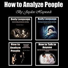 How to Analyze People: Secrets of Body Language and Communication Skills Audiobook by Jayden Haywards Narrated by Jason Burkhead