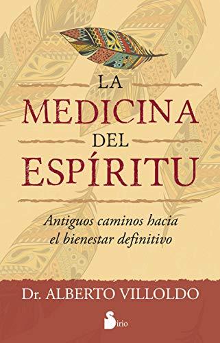 Medicina del espiritu (Spanish Edition) (Libros De Medicina)