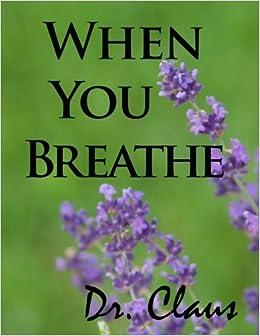 Como Descargar Libros Para Ebook When You Breathe Novedades PDF Gratis
