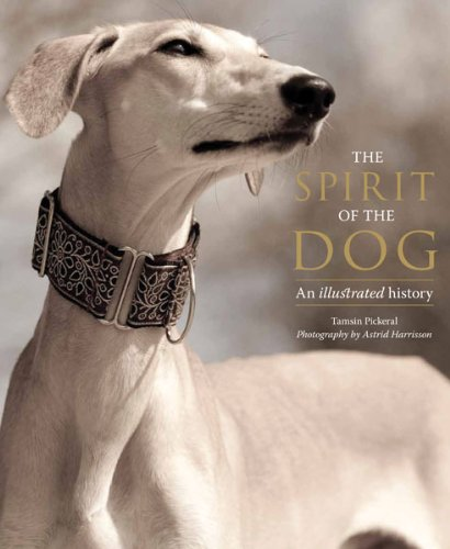 Download The Spirit of the Dog: An Illustrated History pdf epub