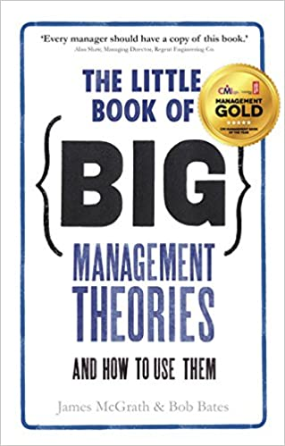 Download online The Little Book of Big Management Theories: ... and how to use them PDF, azw (Kindle), ePub, doc, mobi