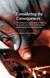 img - for Considering the Consequences: The Developmental Implications of Initiatives on Taxation, Anti-Money Laundering and Combating the Financing of Terrorism book / textbook / text book