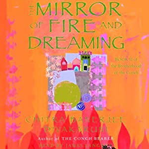 The Mirror of Fire and Dreaming Audiobook