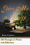 Give Me a Voice, Rose Cosden, 0595009670