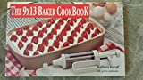 img - for The 9 x 13 Baker CookBook book / textbook / text book