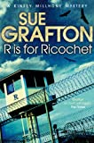 Front cover for the book R is for Ricochet by Sue Grafton