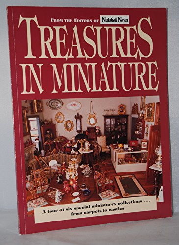 re: A Tour of Six Special Miniatures Collections--From Carpets to Castles (Six Miniatures)