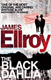 Front cover for the book The Black Dahlia by James Ellroy