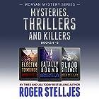 Mysteries, Thrillers and Killers: Crime Thriller Box Set: Mac McRyan Mystery Series, Books 4-6 Hörbuch von Roger Stelljes Gesprochen von: Johnny Peppers