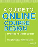 A Guide to Online Course Design: Strategies for Student Success