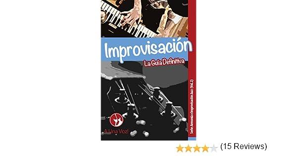 Improvisación: La guía definitiva (Armonía e Improvisación Jazz nº ...