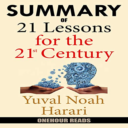 Pdf Test Preparation Summary of 21 Lessons for the 21st Century by Yuval Noah Harari