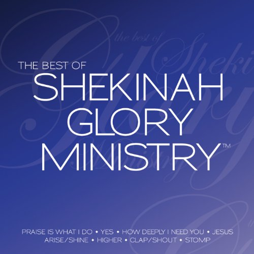 The Best of Shekinah Glory Ministry (Live) (Live Shekinah Glory)