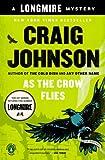 As the Crow Flies: A Walt Longmire Mystery (A Longmire Mystery) by Johnson Craig (2013-05-28) Paperback