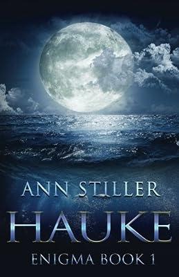 Hauke: A SciFi Post Apocalyptic Thriller (Enigma Series) (Volume 1)