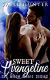 Sweet Evangeline: Moon Magic