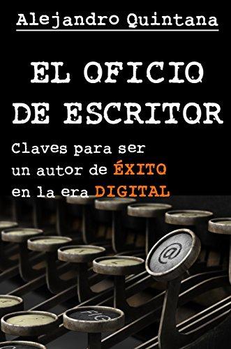 El oficio de escritor de Alejandro Quintana Tomás