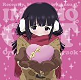 SAIKIN, IMOUTO NO YOUSU GA CHOTTO OKASHIINDAGA. ORIGINAL SOUNDTRACK(2CD)
