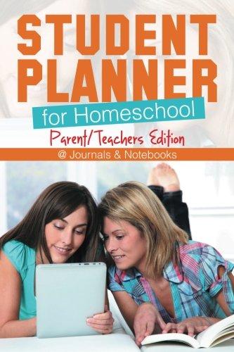 Student Planner for Homeschool (Parent/Teachers Edition)