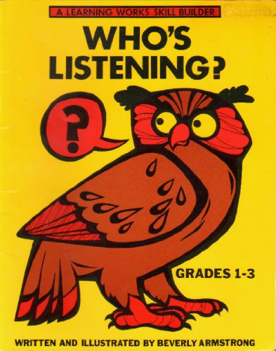 Who's Listening (A Learning Works Skill Builder, Grades 1-3)