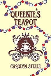 Queenie's Teapot: A Political Satire (Queenie Chronicles Book 1)