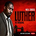 Luther: Die Drohung | Neil Cross