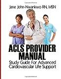 ACLS Provider Manual, Jane, Jane John-Nwankwo, 1497343445