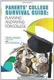 Parents' College Survival Guide, John S. Groleau Groleau Msfs, 0983605505