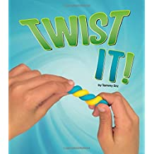 Twist It! (Shaping Materials)
