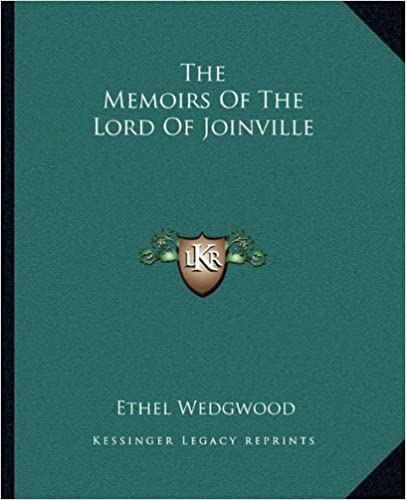 The Memoirs of the Lord of Joinville